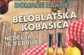 Festival kobasica i domaće rakije u Belom Blatu