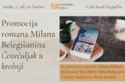 """Promocija romana Milana Belegišanina """"Čovečuljak u krošnji"""""""